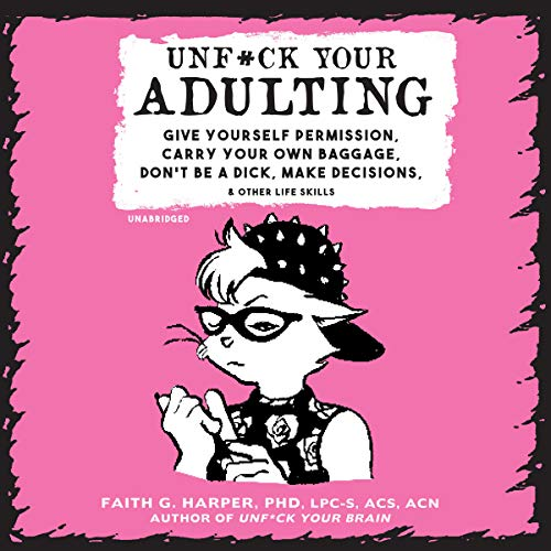 Unf*ck Your Adulting audiobook cover art