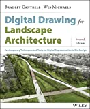 Digital Drawing for Landscape Architecture: Contemporary Techniques and Tools for Digital...