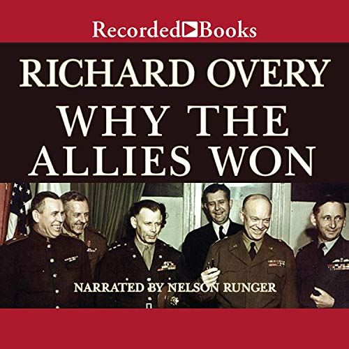 Why the Allies Won Audiobook By Richard Overy cover art