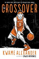 The Crossover (Graphic Novel) (The Crossover Series)