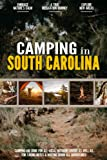 Camping in South Carolina: Camping Log Book for Local Outdoor Adventure Seekers | Campsite and Campgrounds Logging Notebook for the Whole Family | Practical & Useful Tool for Travels