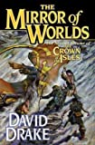 The Mirror of Worlds (Crown of the Isles, Vol. 2)