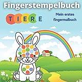 Fingerstempelbuch - Tiere: Mein erstes fingermalbuch