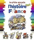 La p'tite encyclo de l'histoire de France