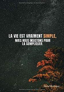 « La vie est vraiment simple, mais nous insistons pour la compliquer. » ⎮ Carnet Vierge: Pages design / Carnet Vierge - Jo...