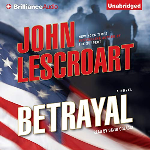 Betrayal: A Dismas Hardy Novel