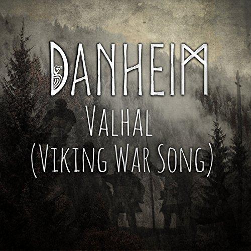 Valhal (Viking War Song)