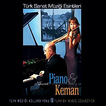 Türk Sanat Müziği Esintileri, Vol. 1 (Nihavent Piano & Keman)