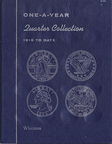 1916-DATE 1972 QUARTER COLLECTION No 9104 WHITMAN ONE-A-YEAR COIN; ALBUM, BINDER, BOARD, BOOK, CARD, COLLECTION, FOLDER…