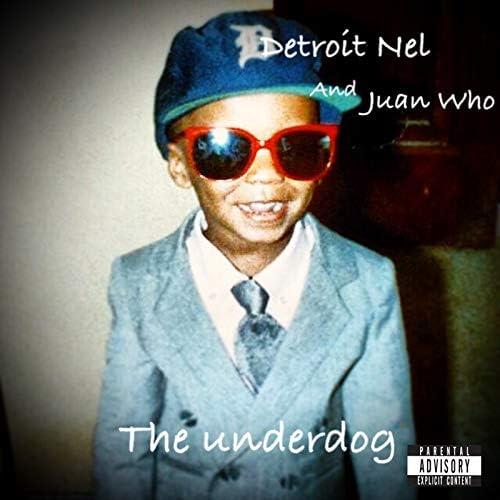 Detroit Nel & Juan Who