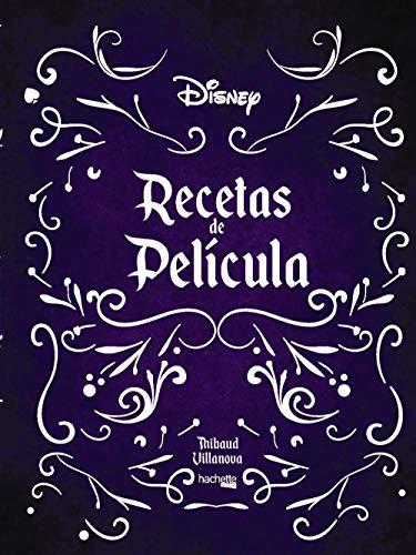 Recetas de película- Disney (Hachette Heroes - Disney - Especializados)