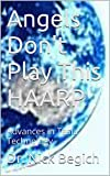 Angels Don't Play This HAARP: Advances in Tesla Technology (Kindle Edition)