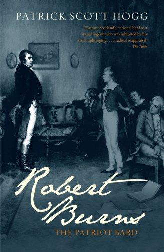 Robert Burns: The Patriot Bard