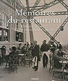 Mémoires du restaurant - Histoire illustrée d'une invention française
