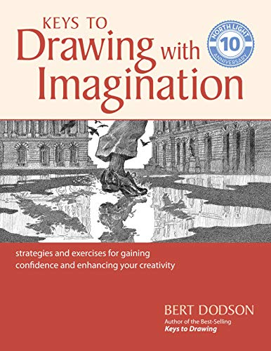 Keys to Drawing with Imagination: Strategies and exercises for gaining confidence and enhancing your creativity (Drawing Books)