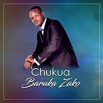 Chukua Baraka Zako
