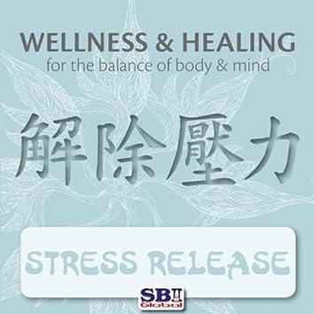 Wellness & Healing ..... Stress Release