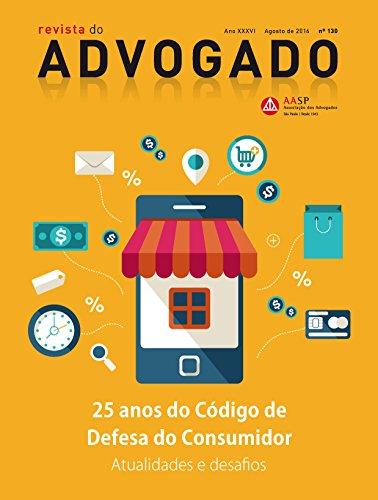 Revista do Advogado: 25 anos do Código de Defesa do Consumidor - Atualidades e desafios (Ano XXXV Livro 130)