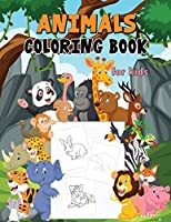 Animals Coloring Book for Kids: Beautiful Animals Coloring Pages for Kids Ages 3-8, Relaxing Coloring Books for Kids
