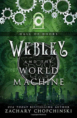 Webley and The World Machine (Hall of Doors)