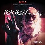 Wild Wild Country Ost