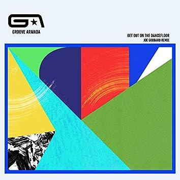 Get Out on the Dancefloor (feat. Nick Littlemore) [Joe Goddard Remix]