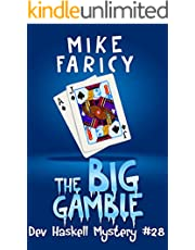 The Big Gamble (Dev Haskell Private Investigator Book 28)