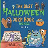 The Best Halloween Joke Book For Kids: Ages 3-6. Illustrated Silly Jokes