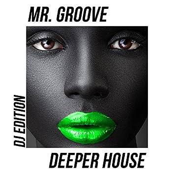 Deeper House (DJ Edition)