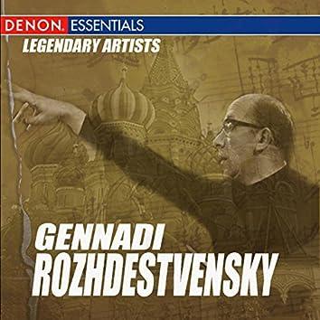 Legendary Artists: Guennadi Rozhdestvenski