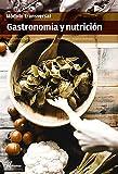 Gastronomía y nutrición (CFGS DIRECCIÓN DE COCINA)