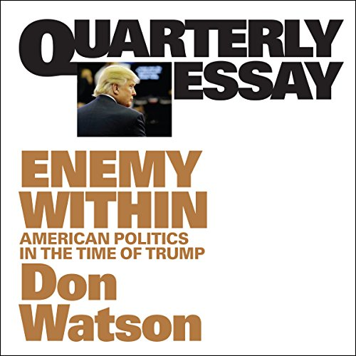 Quarterly Essay 63 Enemy Within audiobook cover art