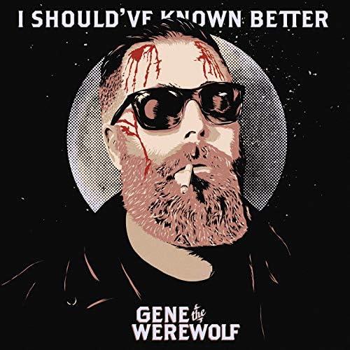 Gene The Werewolf