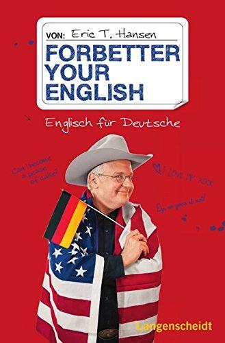 Forbetter your English: Englisch für Deutsche