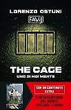 The cage: Uno di noi mente
