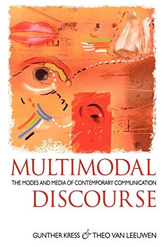 Multimodal Discourse (Hodder Arnold Publication)