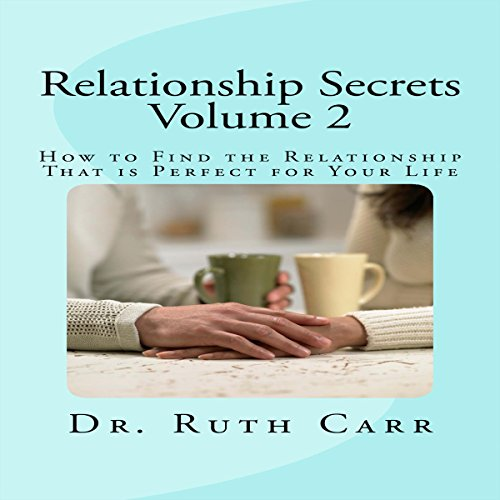 How to Find the Relationship That Is Perfect for Your Life audiobook cover art