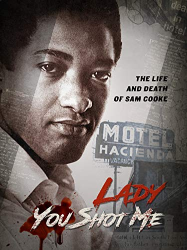 Lady You Shot Me: The Life and Death of Sam Cooke (Best Looking Bars In The World)