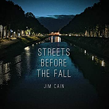 Streets Before the Fall