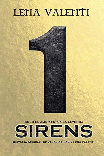 SIRENS I: Solo el amor forja la leyenda