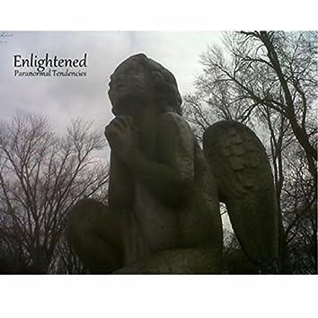 Enlightened: Paranormal Tendencies