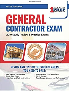 West Virginia General Contractor Exam: 2019 Study Review & Practice Exams