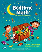 The Truth Comes Out (Bedtime Math)