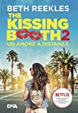 Un amore a distanza. The kissing booth