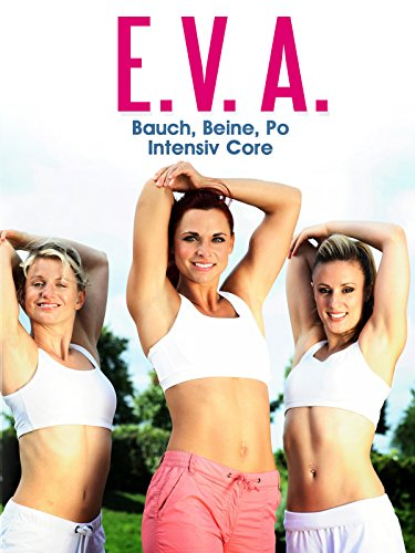 E.V.A. Bauch, Beine, Po - Intensiv Core