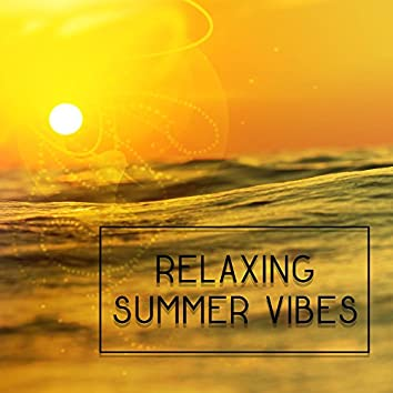 Relaxing Summer Vibes – Soothing Chill Out, Beach Lounge, Tropical Island, Inner Harmony