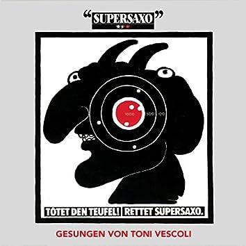 Tötel den Teufel, Retter Supersaxo! - Single