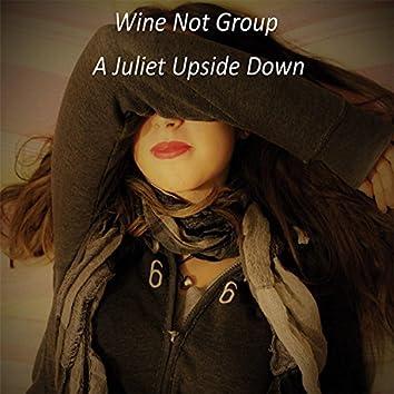 A Juliet Upside Down