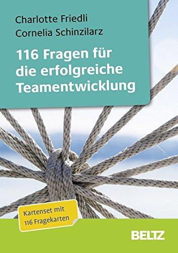 116 Fragen für die erfolgreiche Teamentwicklung: Fragekarten mit 16-seitigem Booklet und Downloadmaterial (Beltz Weiterbildung / Fachbuch)
