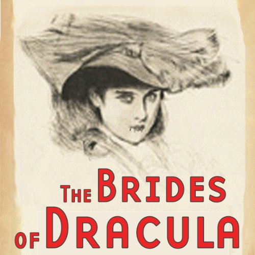 The Brides of Dracula (Dramatized) audiobook cover art